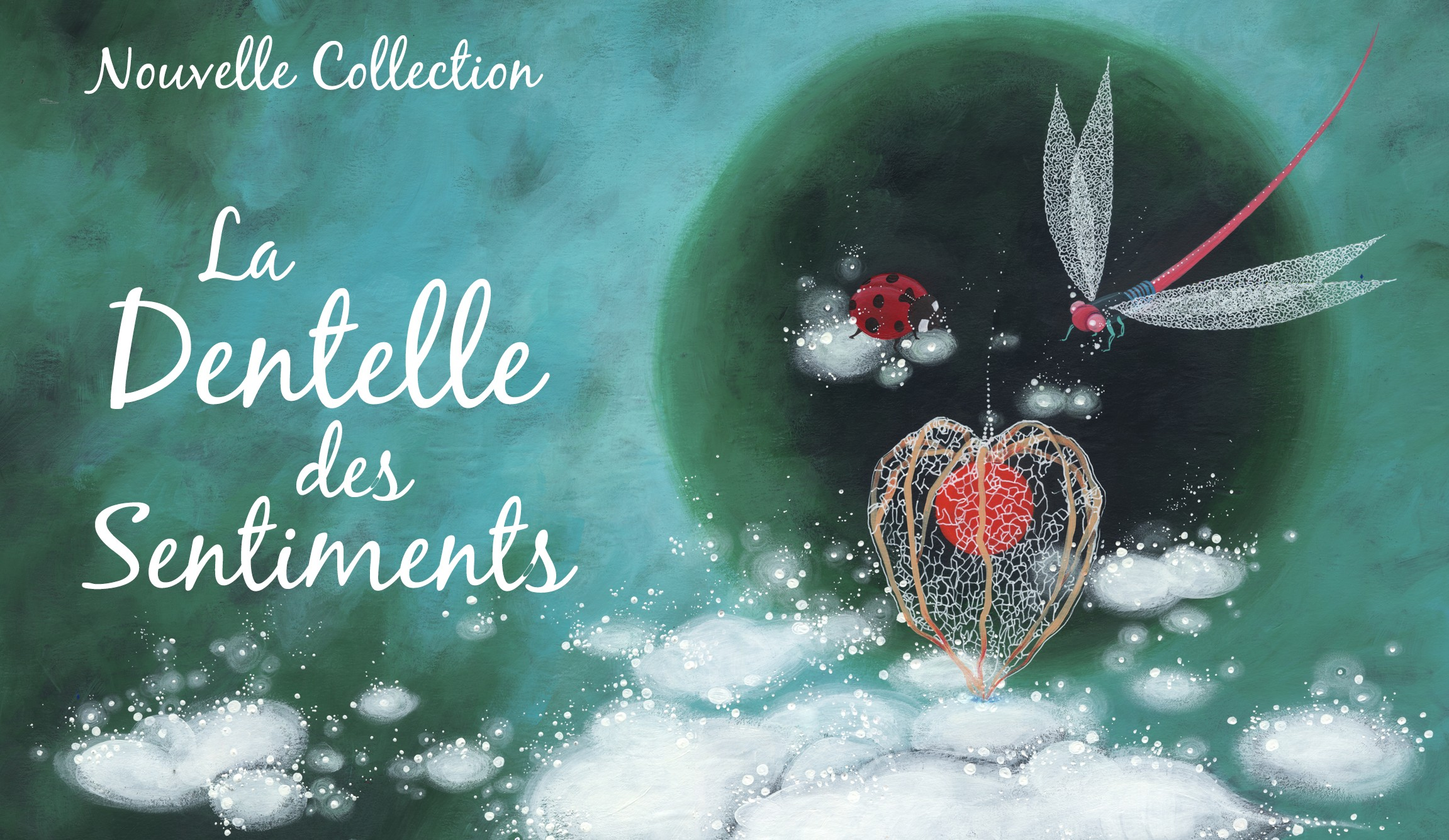 Collection La dentelle des sentiments